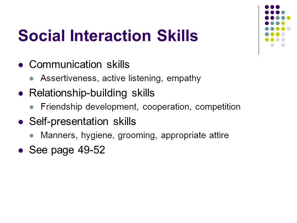 Social Interaction Skills