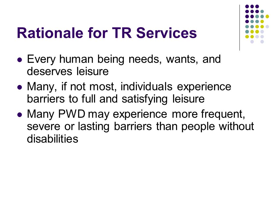 Rationale for TR Services