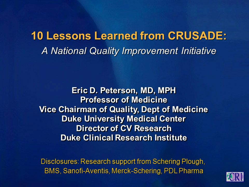 10 Lessons Learned from CRUSADE: A National Quality Improvement Initiative