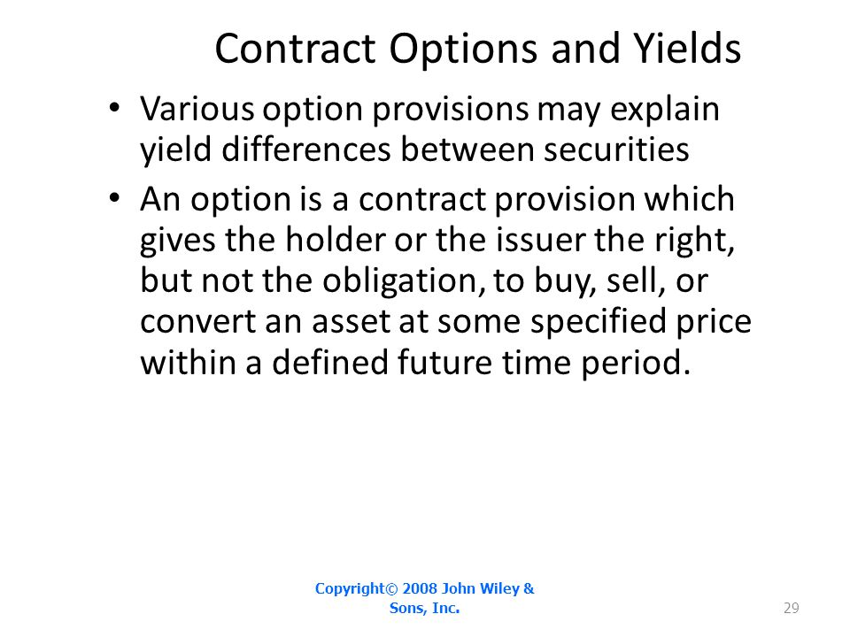 Contract Options and Yields