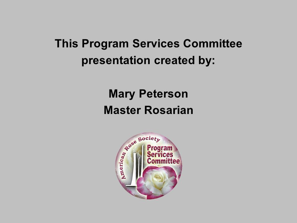 This Program Services Committee presentation created by:
