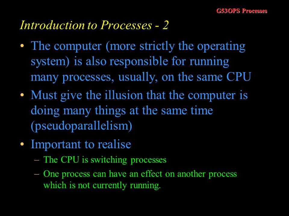 Introduction to Processes - 2