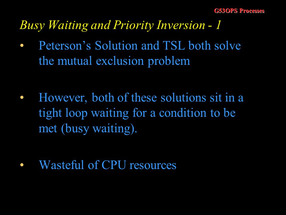 Busy Waiting and Priority Inversion - 1