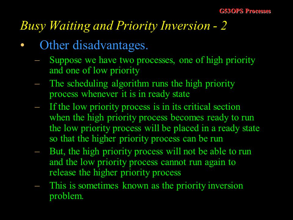 Busy Waiting and Priority Inversion - 2