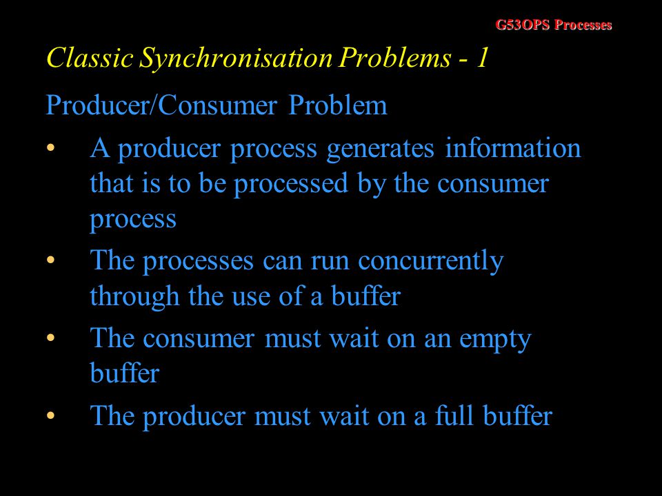Classic Synchronisation Problems - 1