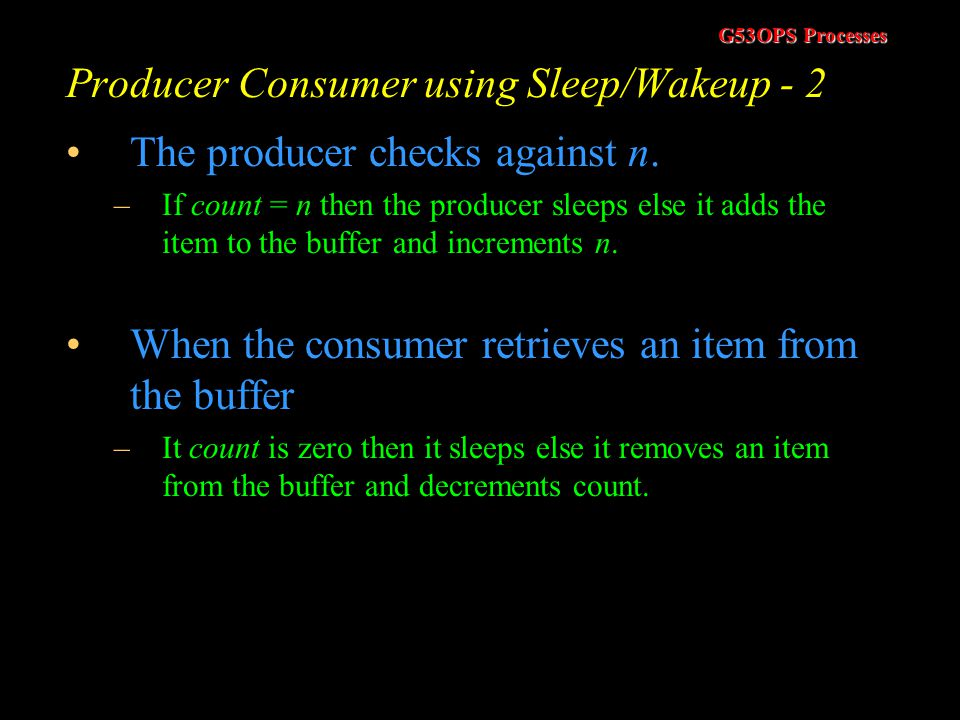 Producer Consumer using Sleep/Wakeup - 2