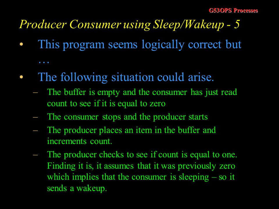 Producer Consumer using Sleep/Wakeup - 5