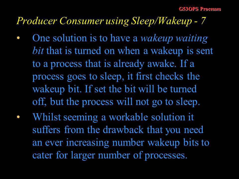 Producer Consumer using Sleep/Wakeup - 7