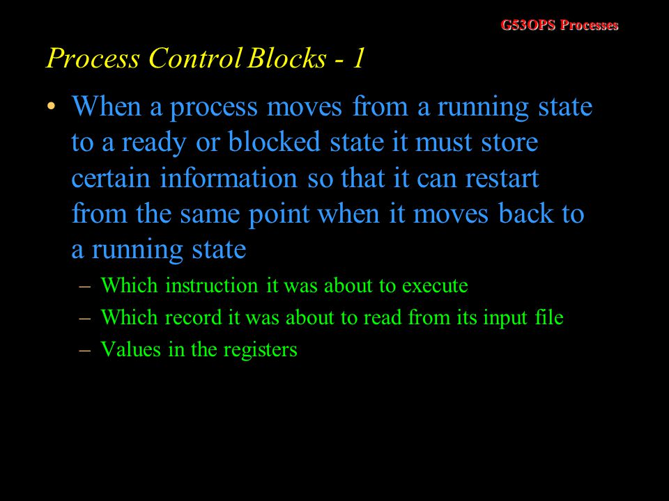 Process Control Blocks - 1