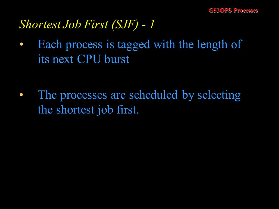 Shortest Job First (SJF) - 1