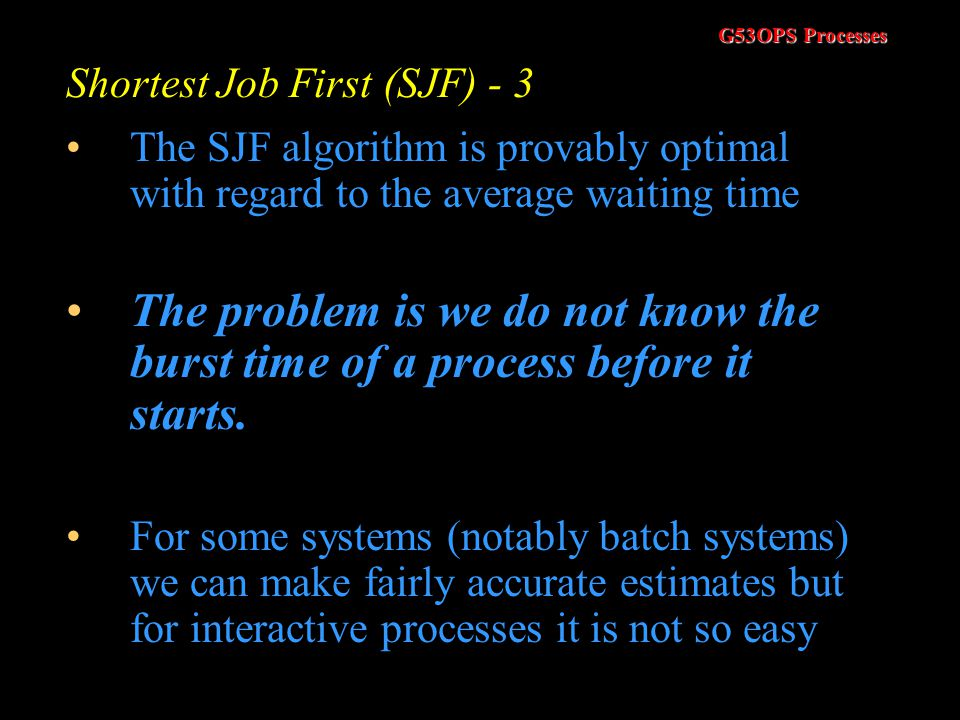 Shortest Job First (SJF) - 3