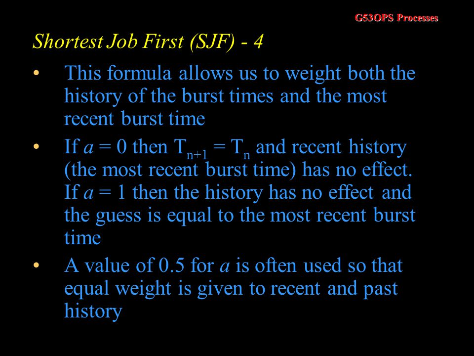 Shortest Job First (SJF) - 4