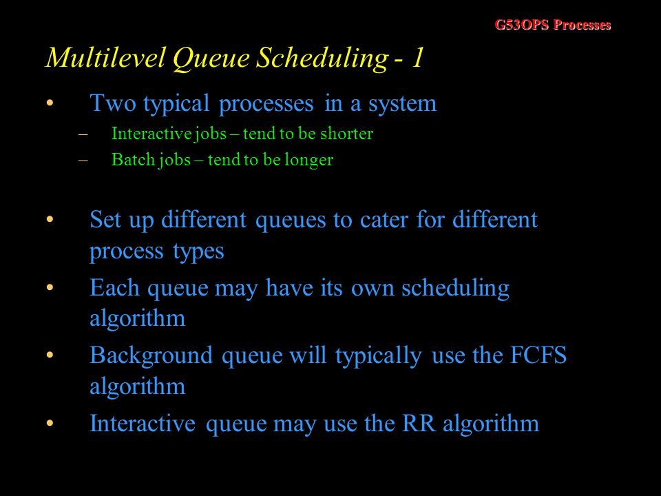 Multilevel Queue Scheduling - 1