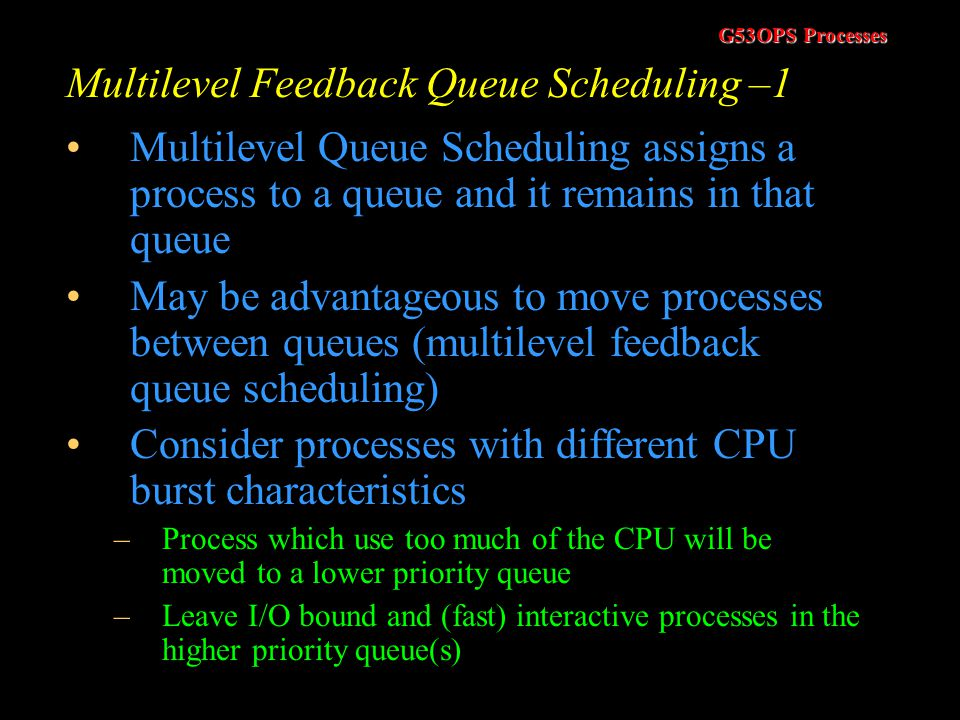 Multilevel Feedback Queue Scheduling –1
