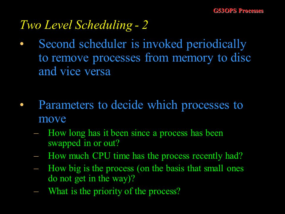 Parameters to decide which processes to move