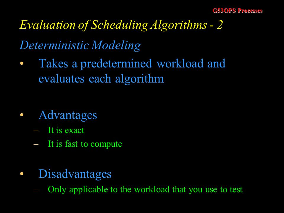 Evaluation of Scheduling Algorithms - 2