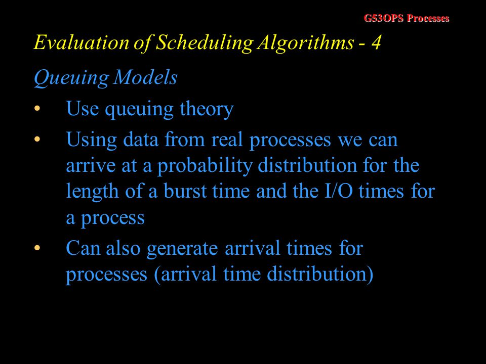 Evaluation of Scheduling Algorithms - 4