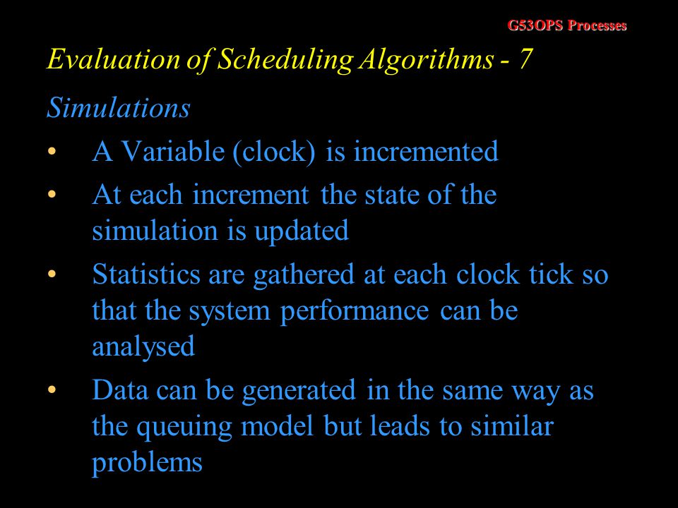Evaluation of Scheduling Algorithms - 7
