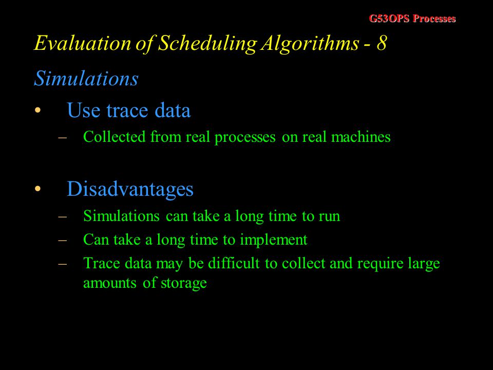 Evaluation of Scheduling Algorithms - 8