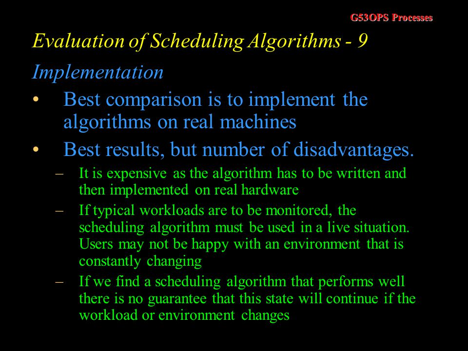 Evaluation of Scheduling Algorithms - 9