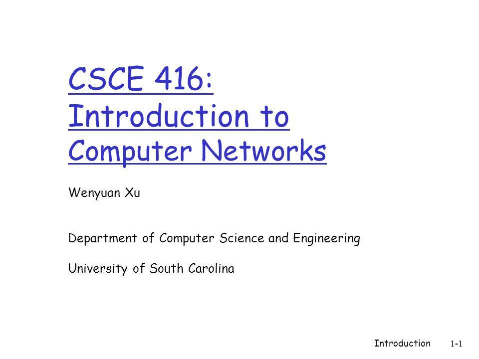 CSCE 416: Introduction to Computer Networks