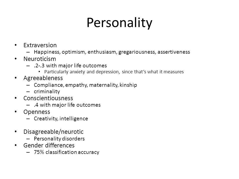 Personality Extraversion Neuroticism Agreeableness Conscientiousness