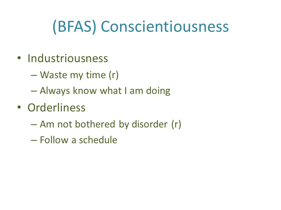 (BFAS) Conscientiousness