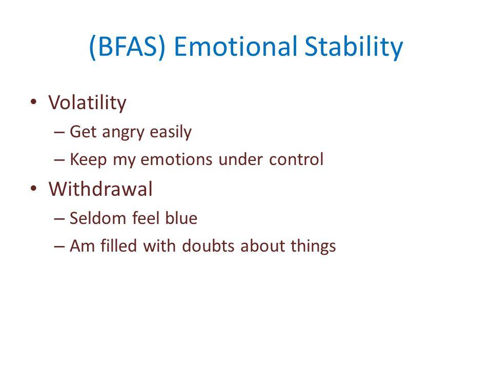 (BFAS) Emotional Stability