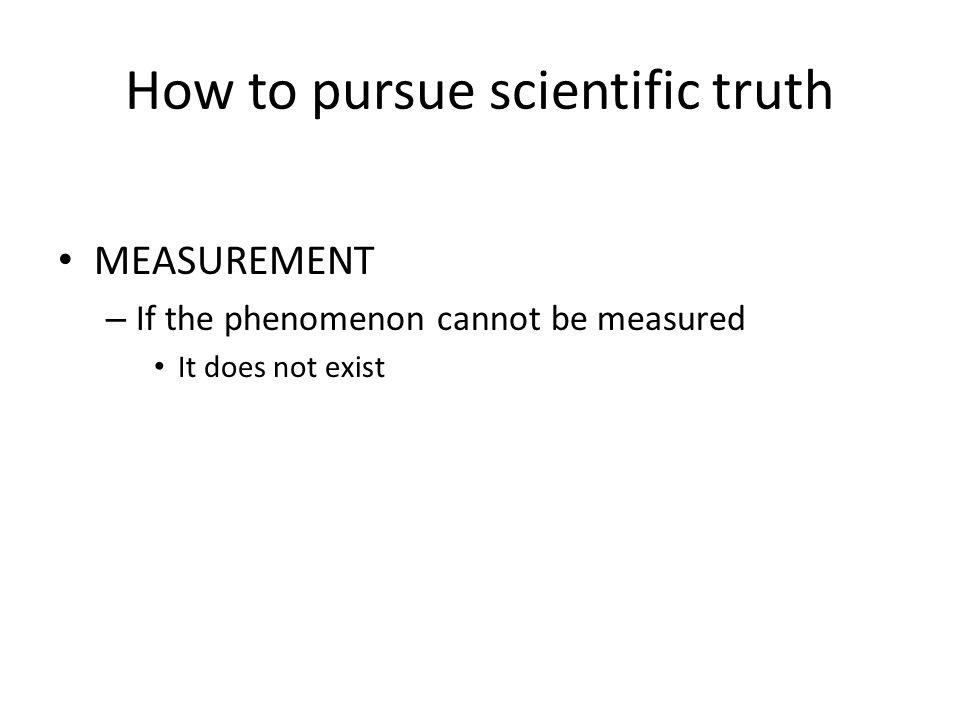 How to pursue scientific truth