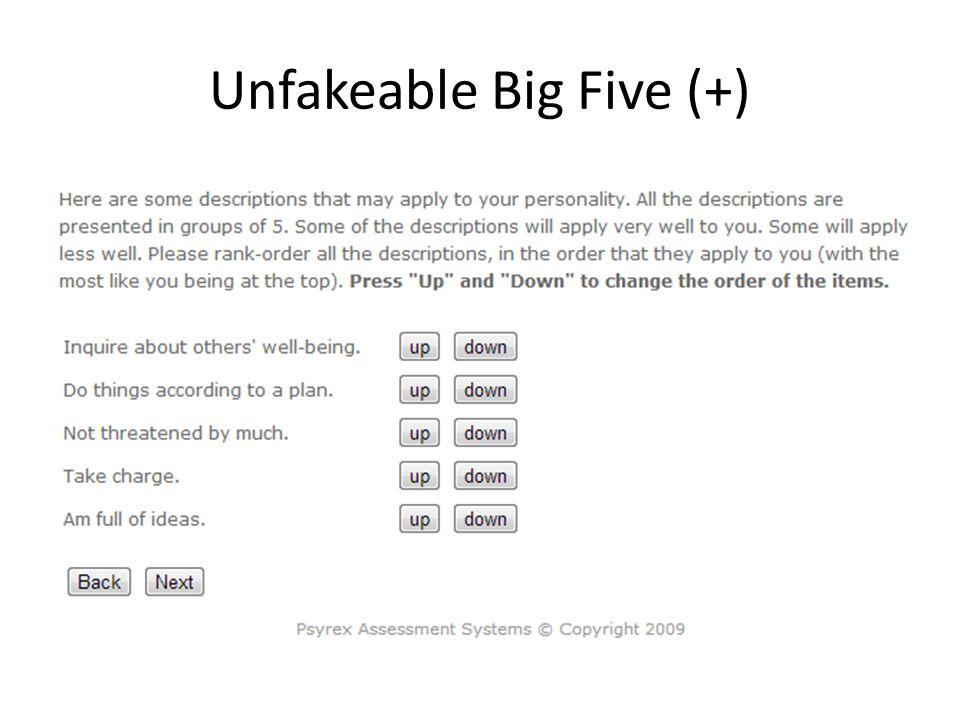 Unfakeable Big Five (+)