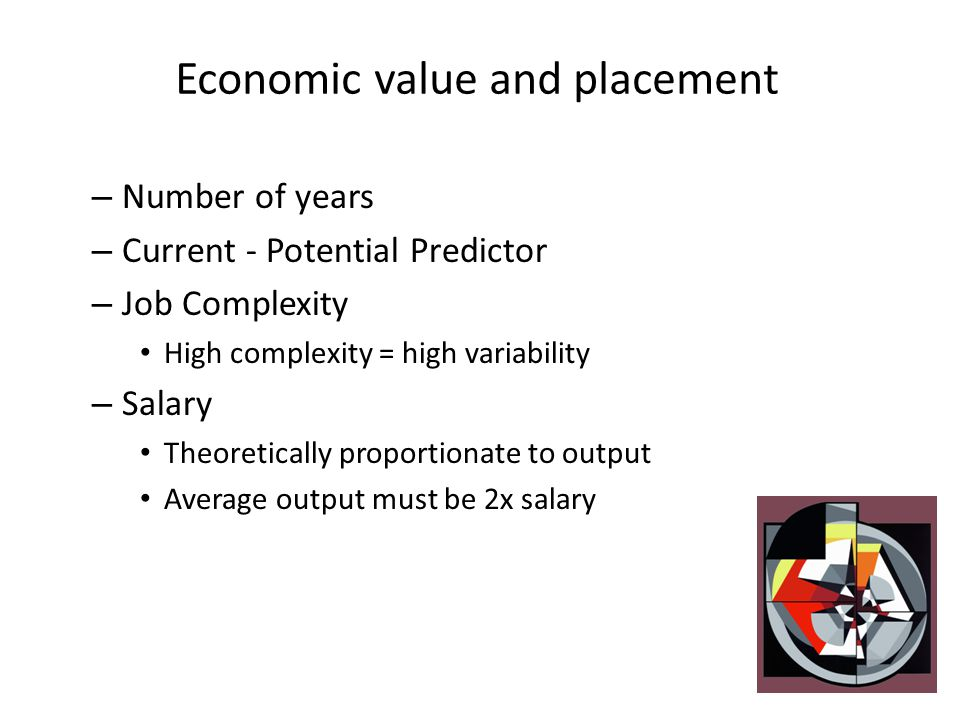 Economic value and placement