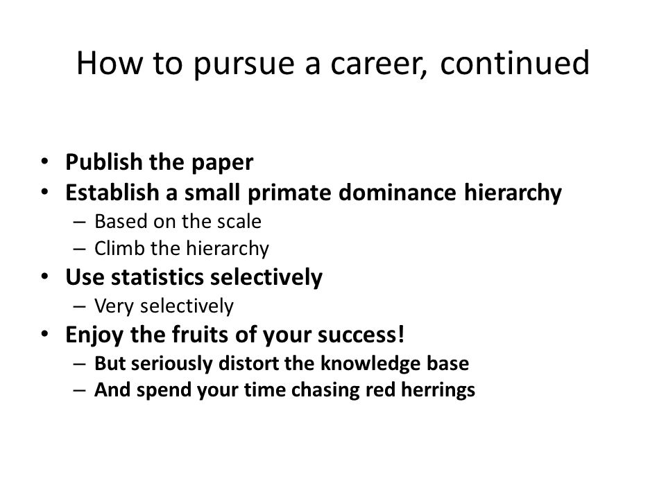 How to pursue a career, continued