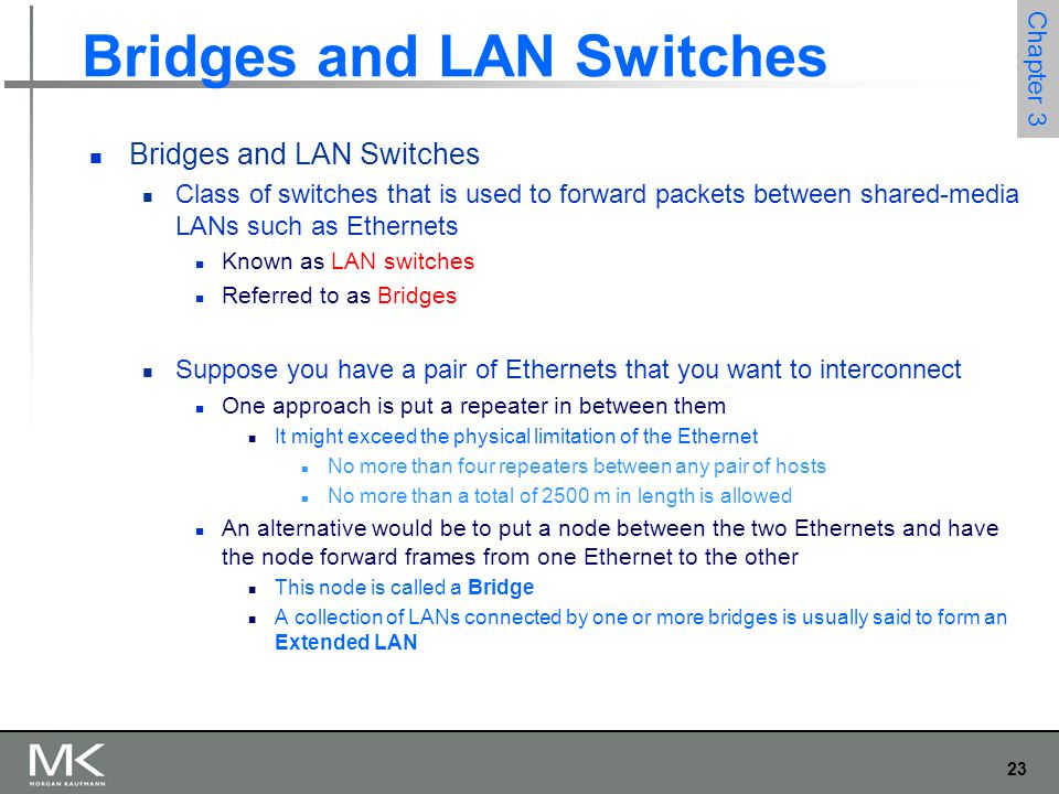 Bridges and LAN Switches