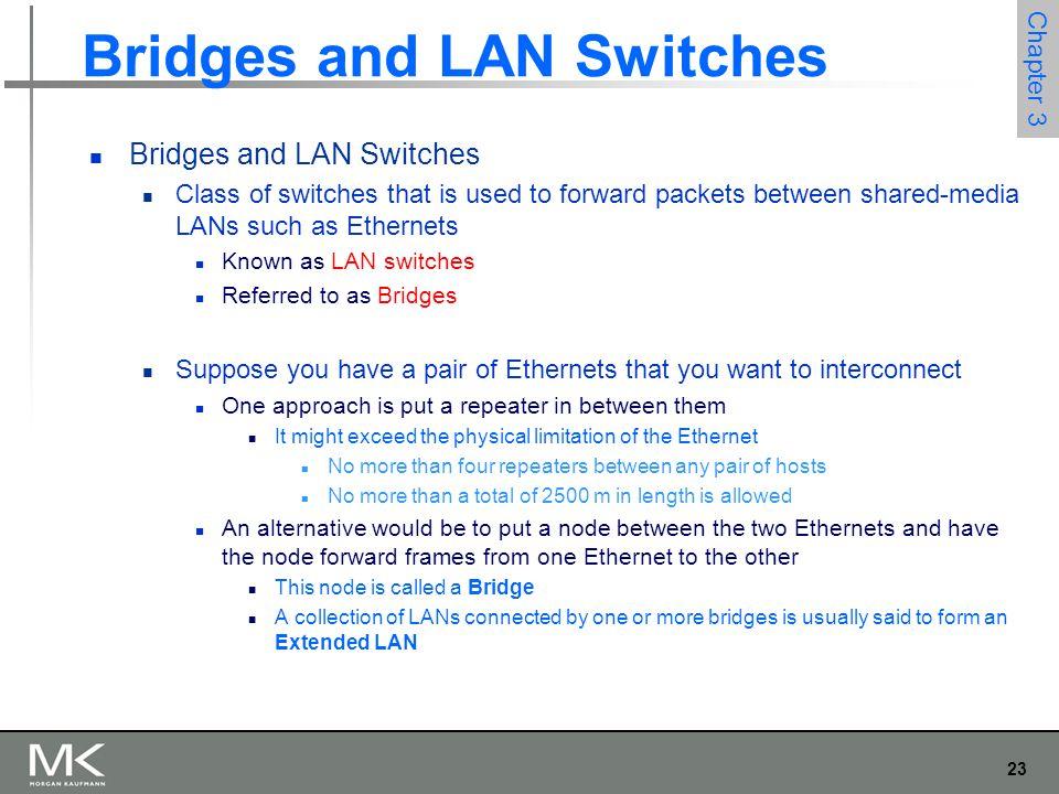 Bridges and LAN Switches