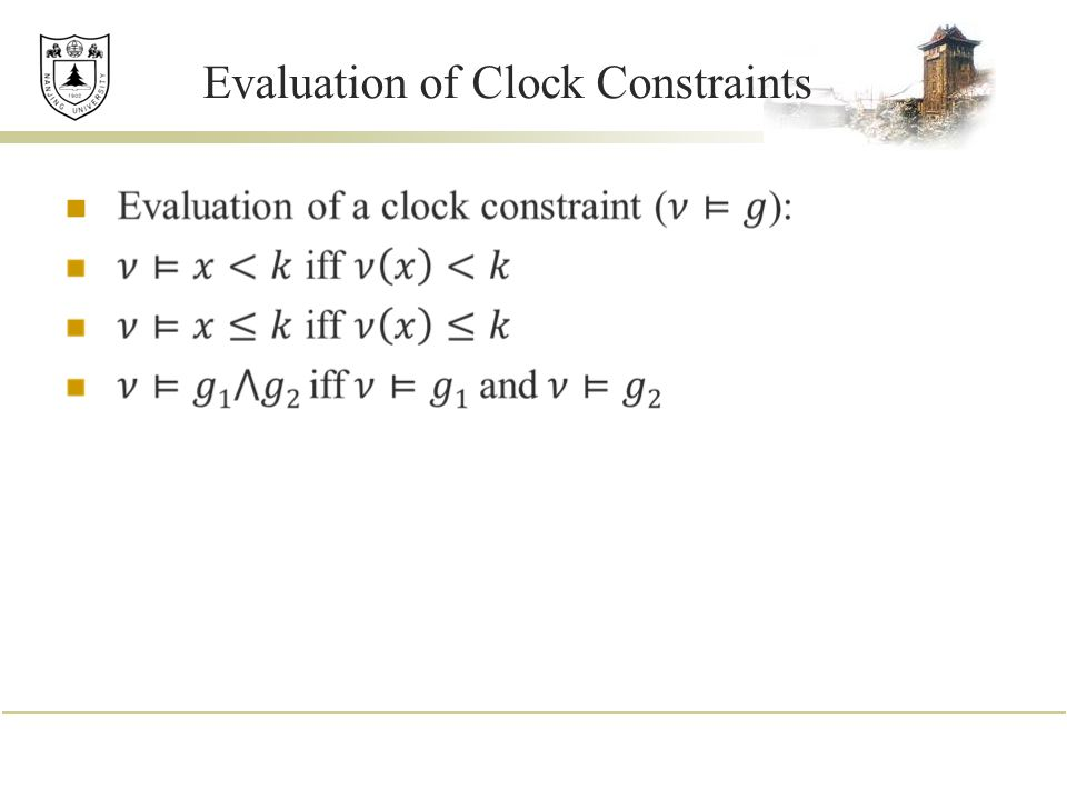 Evaluation of Clock Constraints
