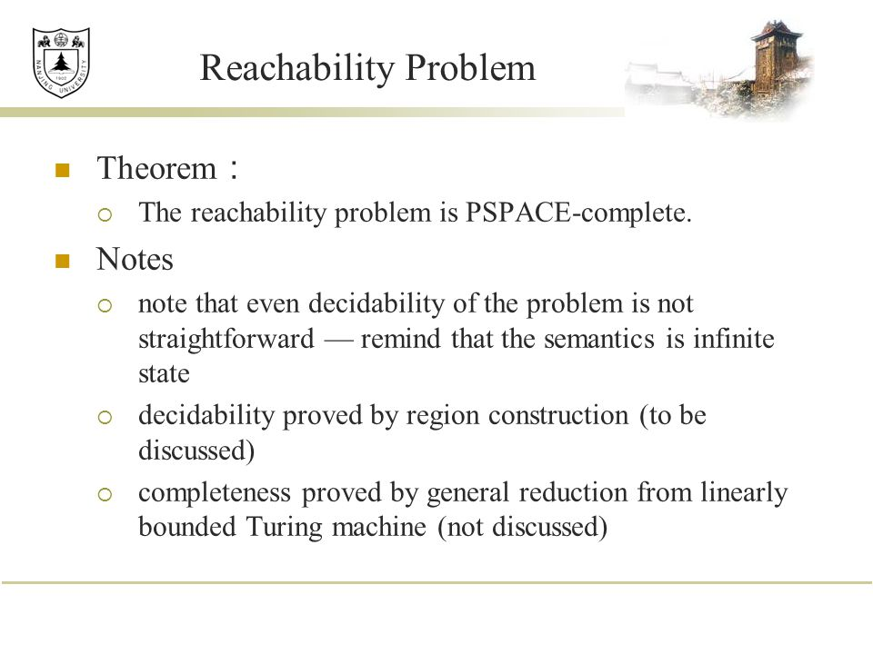 Reachability Problem Theorem: Notes