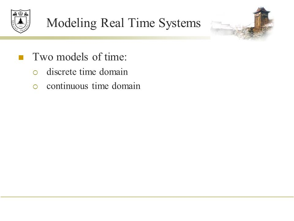 Modeling Real Time Systems
