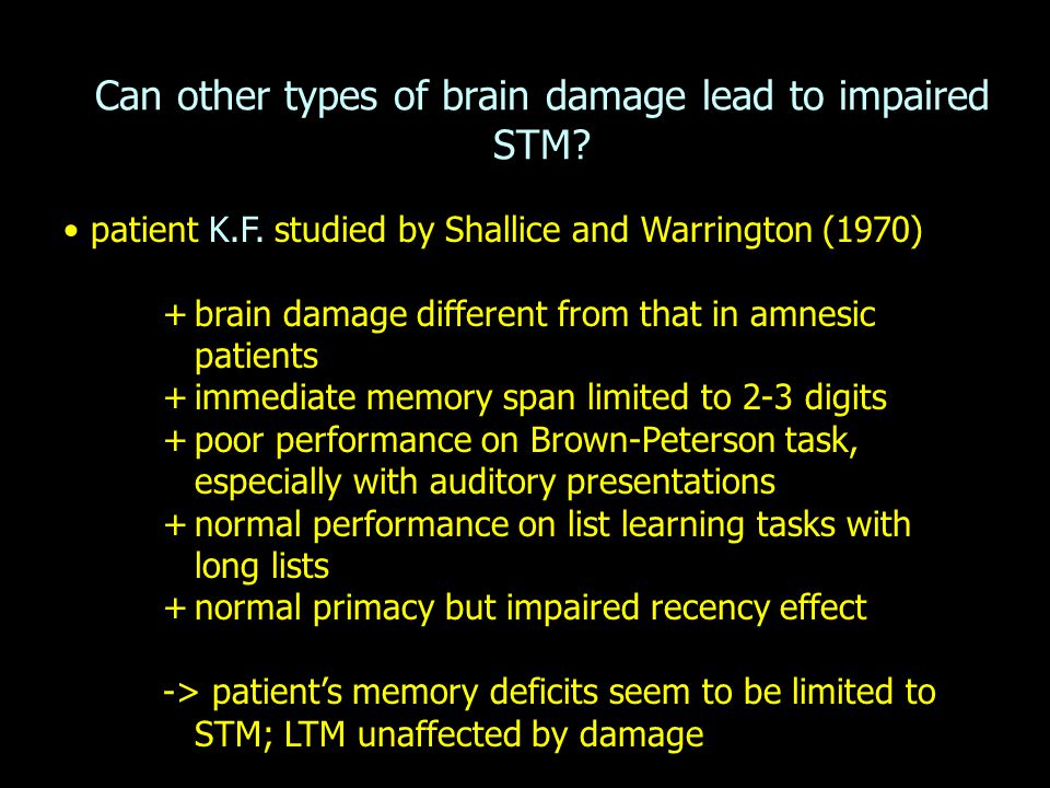 Can other types of brain damage lead to impaired STM