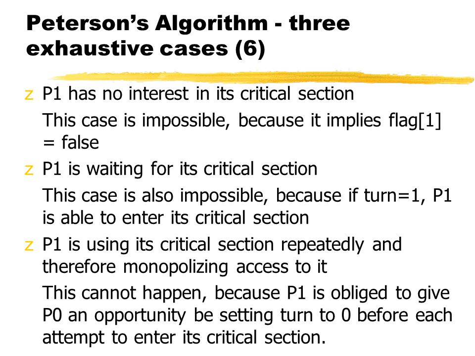 Peterson's Algorithm - three exhaustive cases (6)
