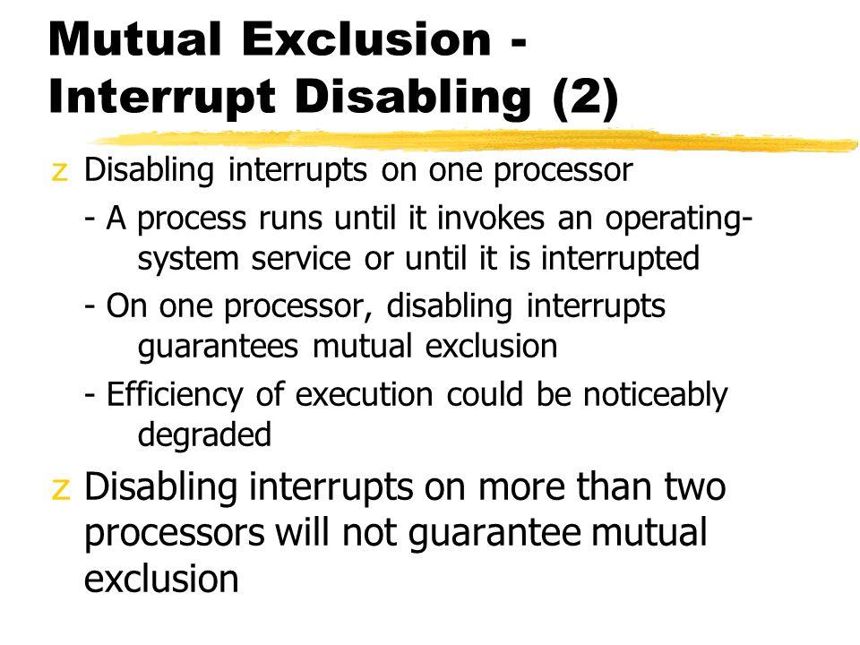Mutual Exclusion - Interrupt Disabling (2)