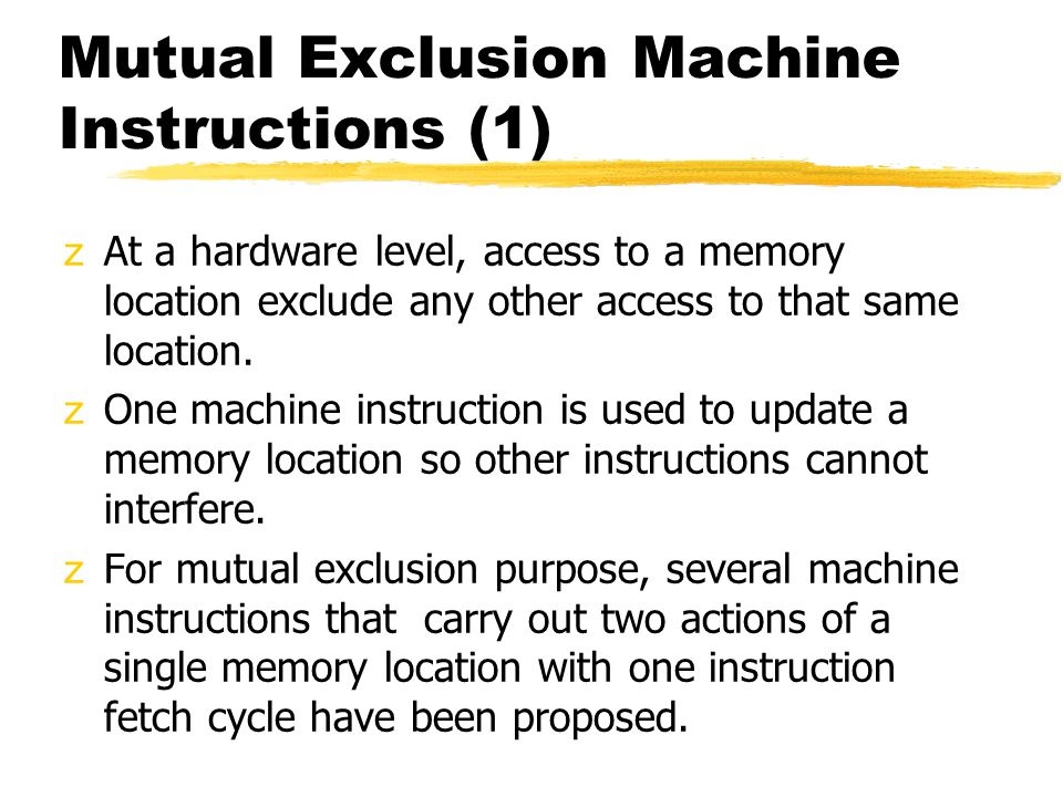 Mutual Exclusion Machine Instructions (1)