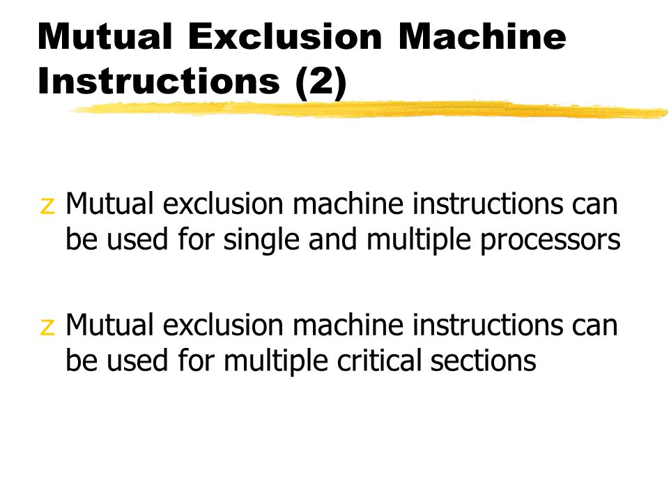 Mutual Exclusion Machine Instructions (2)