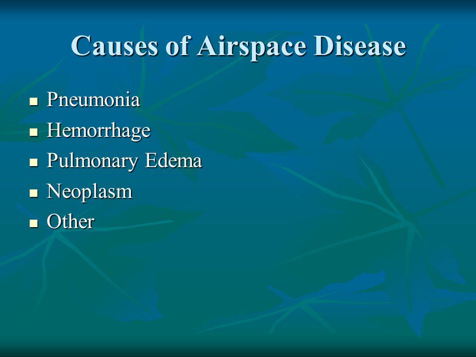 Causes of Airspace Disease