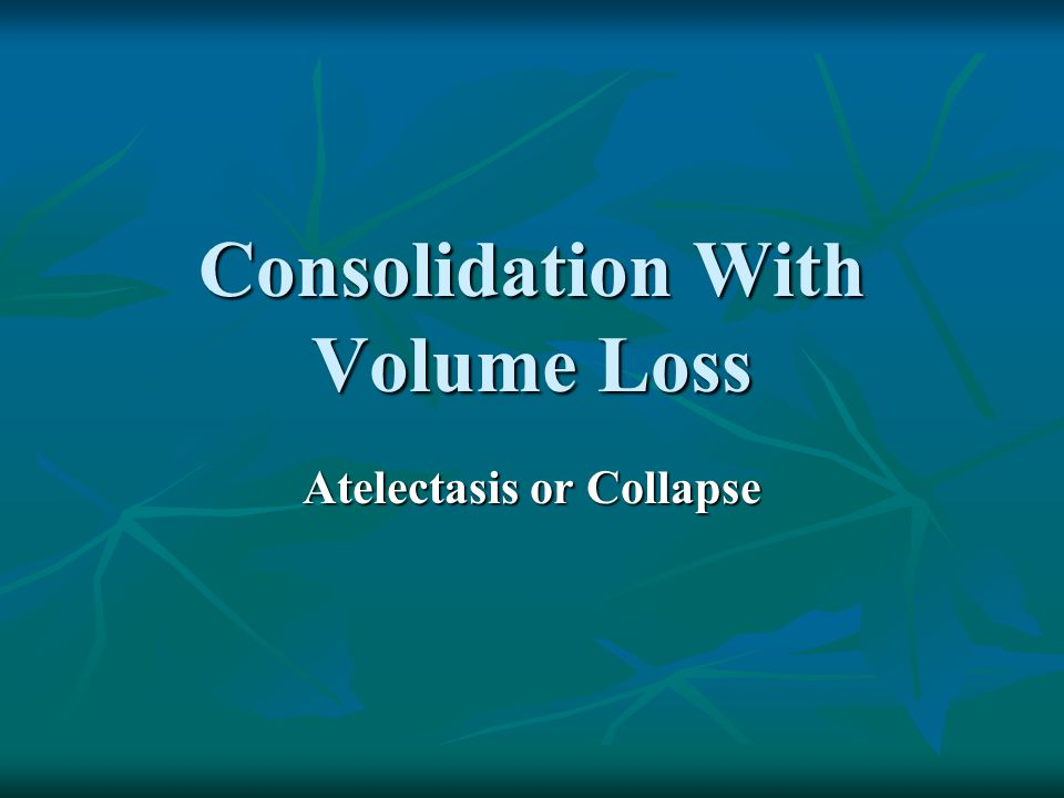 Consolidation With Volume Loss