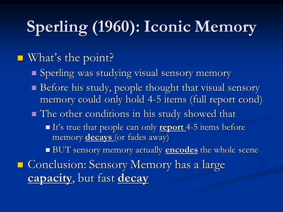 Sperling (1960): Iconic Memory