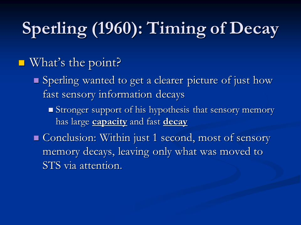 Sperling (1960): Timing of Decay