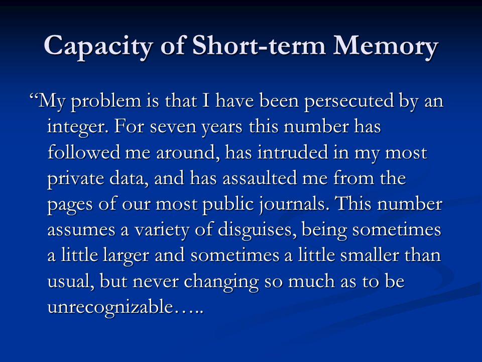 Capacity of Short-term Memory