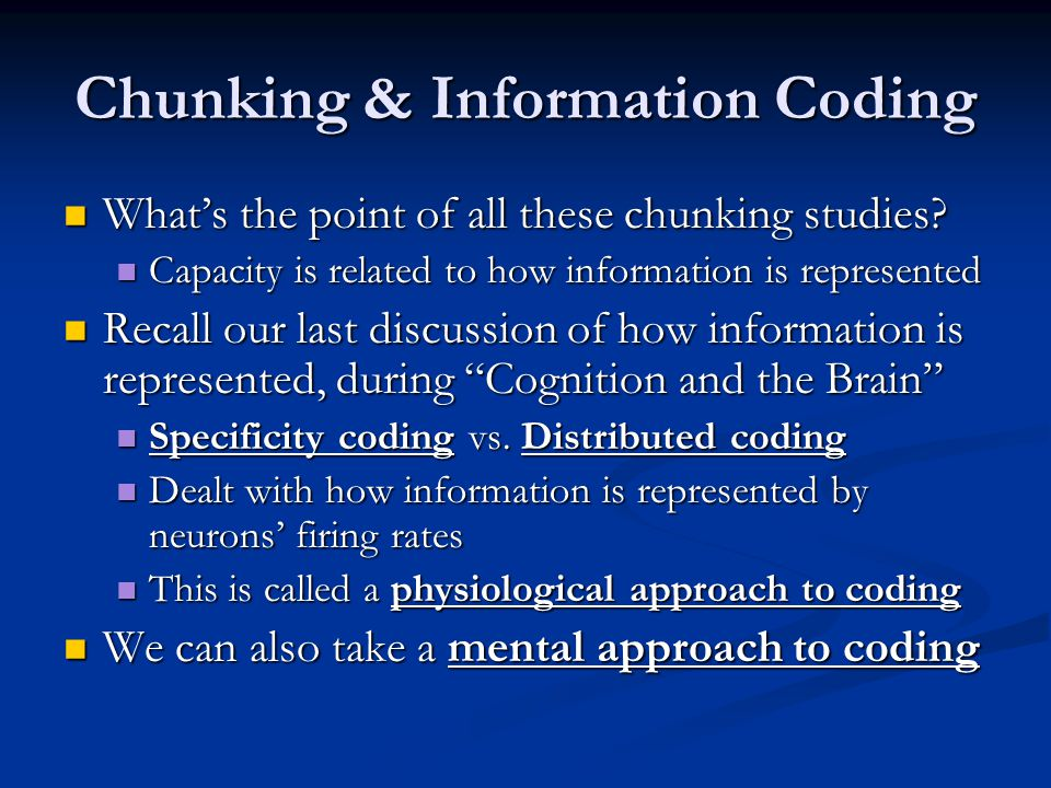Chunking & Information Coding