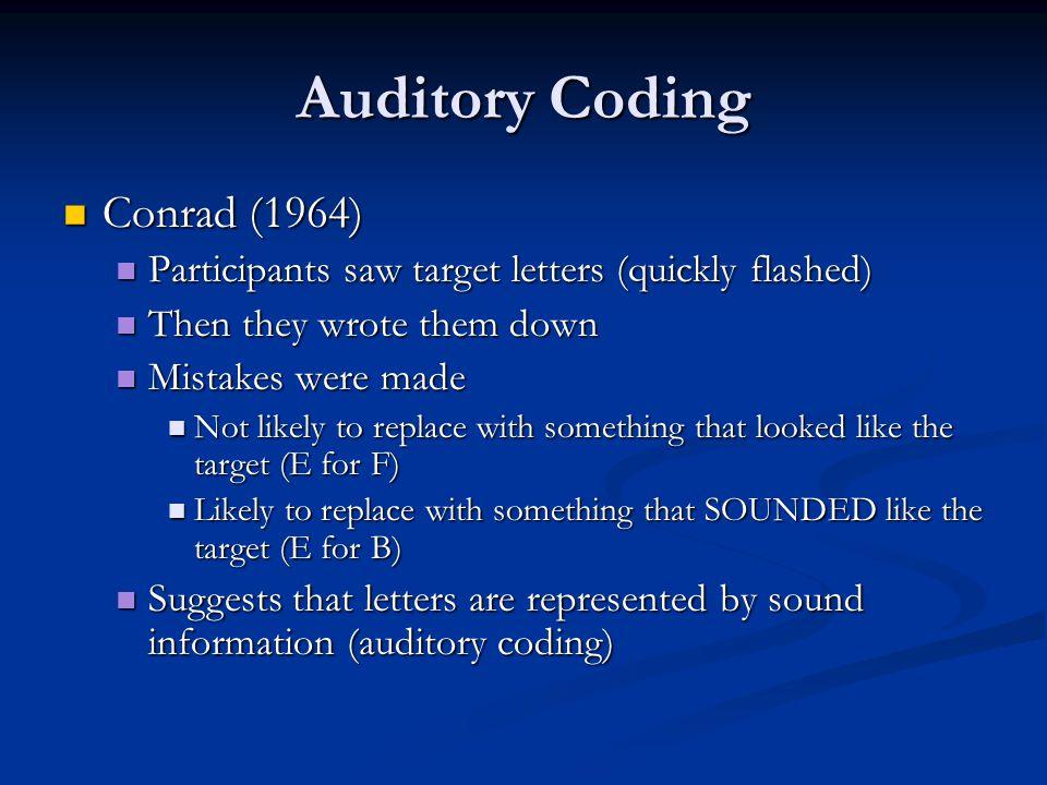Auditory Coding Conrad (1964)