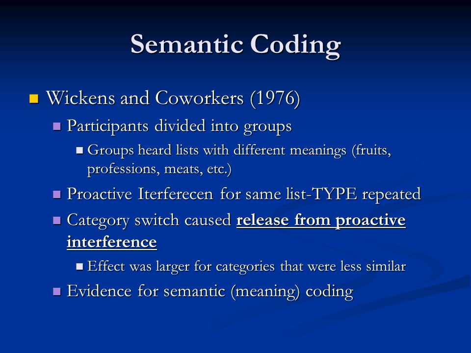 Semantic Coding Wickens and Coworkers (1976)